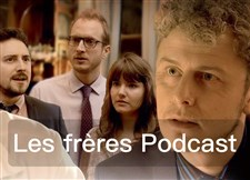 Les frères Podcast