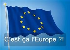 C'est ?a l'Europe ?!