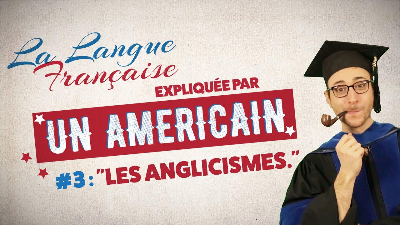 美國人吐槽法語中來自英語的外來語